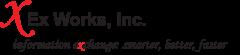 Ex Works, Inc.